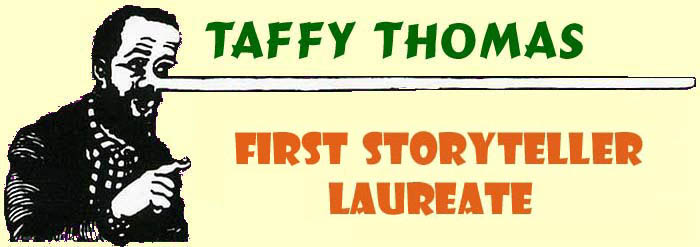 Click to enter Taffy Thomas the storytellers website